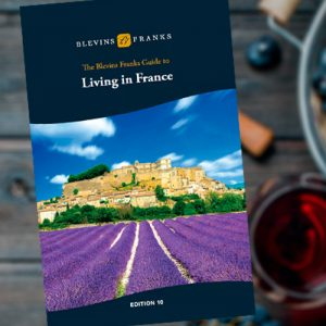 The Blevins Franks Book to Living in France, Edition 10